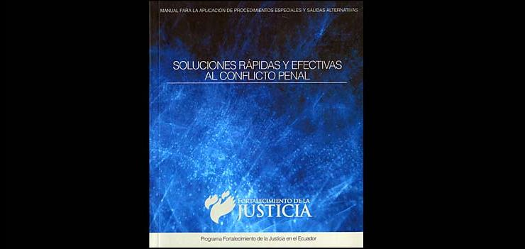In June 2012, SEJP published a practical guide regarding quick and effective solutions to criminal conflict